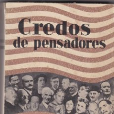 Libros antiguos: CREDOS DE PENSADORES. Lote 276816803