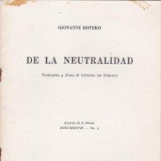 Libros antiguos: GIOVANNI BOTERO: DE LA NEUTRALIDAD. Lote 276817003