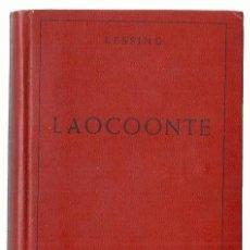 Libros antiguos: LAOCOONTE, DE LESSING, SEGUIDO DE CARTAS SOBRE LA LITERATURA MODERNA Y SOBRE EL ARTE ANTIGUO. (1934). Lote 277193738