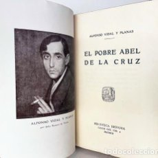 Libros antiguos: VIDAL Y PLANAS : EL POBRE ABEL DE LA CRUZ. (1ª ED. 1923) BUEN ESTADO. Lote 278584348