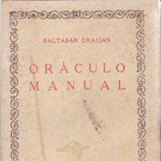 Libros antiguos: BALTASAR GRACIÁN: ORÁCULO MANUAL. Lote 278594273