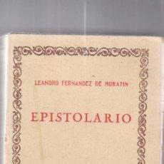 Libros antiguos: LEANDRO FERNANDEZ DE MORATIN: EPISTOLARIO. Lote 278595008