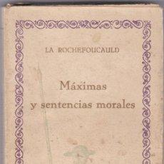 Libros antiguos: LA ROCHEFOUCAULT: MÁXIMAS Y SENTENCIAS MORALES. Lote 278598368