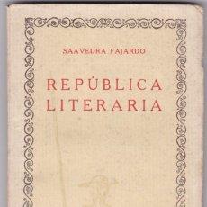 Libros antiguos: SAAVEDRA FAJARDO: REPÚBLICA LITERARIA. Lote 278599358