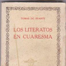 Libros antiguos: IRIARTE: LOS LITERATOS EN CUARESMA. Lote 278600708