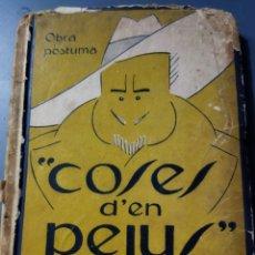 Libros antiguos: COSES D'EN PEIUS .OBRA PÓSTUMA POMPEIUS GENER 1920. Lote 280121483