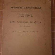 Libros antiguos: RAIMUNDO F. VILLAVERDE: LA ESCUELA DIDÁCTICA Y LA POESÍA POLÍTICA EN CASTILLA S. XV. MADRID 1902. Lote 286398093