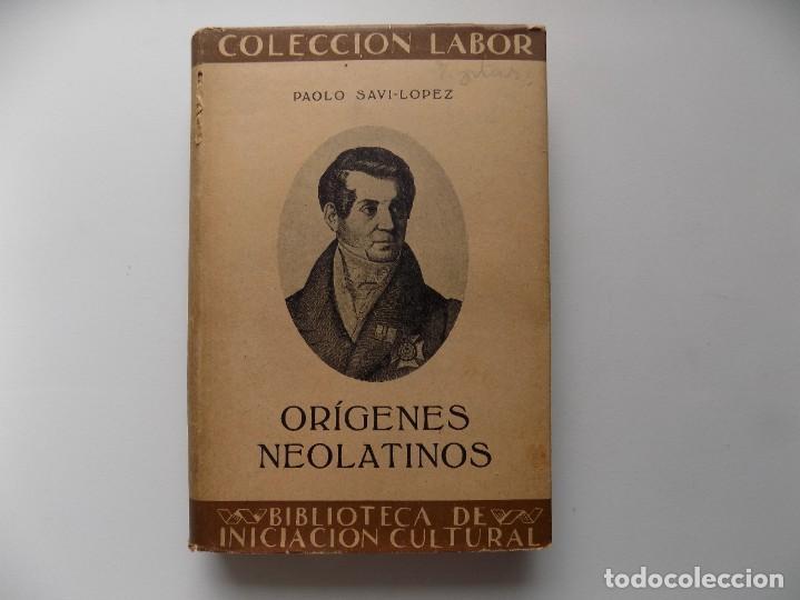 LIBRERIA GHOTICA. PAOLO SAVI-LOPEZ. ORÍGENES NEOLATINOS. LABOR 1935. (Libros antiguos (hasta 1936), raros y curiosos - Literatura - Ensayo)