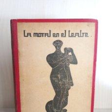 Libros antiguos: LA MORAL EN EL TEATRE. EMILI TINTORER. PUBLICACIÓ JOVENTUT, 1905.. Lote 288459848