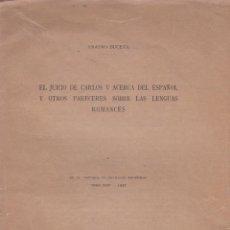 Libros antiguos: EL JUICIO DE CARLOS V ACERCA DEL ESPAÑOL Y OTROS PARECERES SOBRE LAS LENGUAS ROMANCES/ ERASMO BUCETA. Lote 288540543