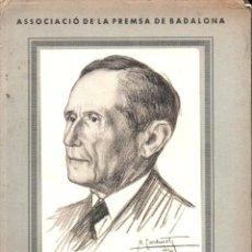 Libros antiguos: HOMENATGE A POMPEU FABRA, BADALONA, 1934. Lote 288917488