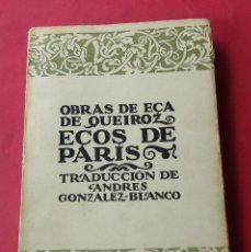 Libros antiguos: ECOS DE PARIS. EÇA DE QUEIROS. BIBLIOTECA NUEVA 1920. 248 PÁGINAS.. Lote 289799923