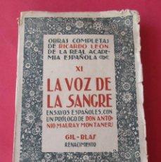 Libros antiguos: LA VOZ DE LA SANGRE.OBRAS COMPLETAS DE RICARDO LEÓN XI. RENACIMIENTO SIN AÑO. 154 PÁGINAS.. Lote 290087428