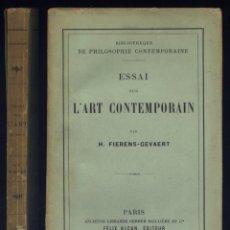 Libros antiguos: FIERENS-GEVAERT, HIPPOLYTE. ESSAI SUR L'ART CONTEMPORAIN. 1897.. Lote 290094998