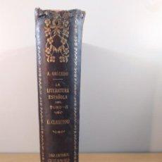 Libros antiguos: LA LITERATURA ESPAÑOLA / TOMO III. EL CLASICISMO / ÁNGEL SALCEDO RUIZ / 2ªED.1916. CALLEJA. Lote 290112298