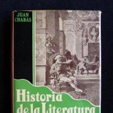 Libros antiguos: BREVE HISTORIA DE LA LITERATURA ESPAÑOLA. JUAN CHAVAS. 2ª ED. JOAQUÍN GIL EDITOR, 1936. Lote 290375993