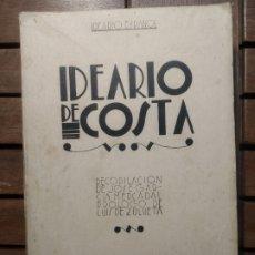 Libros antiguos: JOSÉ GARCÍA MERCADAL (RECOPILADOR):IDEARIO DE COSTA. BIBLIOTECA NUEVA. MADRID, 1932. 2ª EDICIÓN.. Lote 292962153