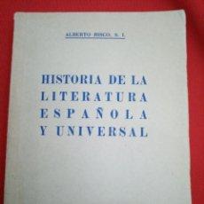 Libros antiguos: HISTORIA DE LA LITERATURA ESPAÑOLA Y UNIVERSAL - ALBERTO RISCO, S.I. 1942 UNDÉCIMA EDICIÓN. Lote 293537108