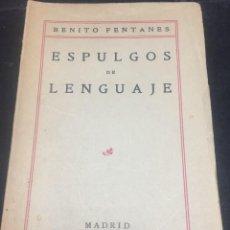 Libros antiguos: ESPULGOS DE LENGUAJE. BENITO FENTANES. 1925. MADRID. Lote 293629103