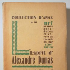 Libros antiguos: DUMAS, ALEXANDRE - TREICH, LÉON - ESPRIT D'ALEXANDRE DUMAS - PARIS 1926. Lote 294382258