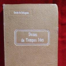 Libros antiguos: DUEÑAS DE TIEMPOS PASADOS. CONDE DE SABUGOSA. AÑOS 20.. Lote 296712533