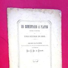 Libros antiguos: DOCTOR JOSE DE LETAMENDI - 1874 UN COMENTARIO A PLATÓN - DISCURSO. Lote 297048988