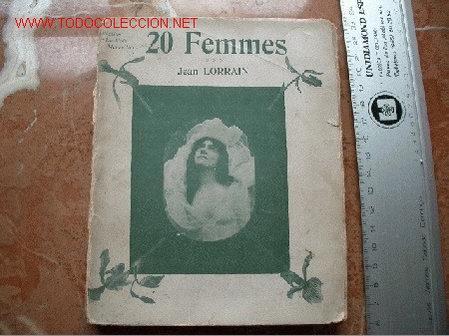 ERÓTICA FOTOGRAFÍA LORRAIN, J. ,20 FEMMES (Libros antiguos (hasta 1936), raros y curiosos - Literatura - Narrativa - Erótica)