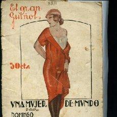 Libros antiguos: ABRIL Y ALEGRE, UNA MUJER DE MUNDO PORTADA DE PENAGOS ,EL GRAN GUIÑOL, ILUSTRACIONES DE MEL. Lote 26181530