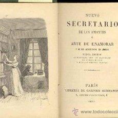 Libros antiguos: 1895: NUEVO SECRETARIO DE LOS AMANTES O ARTE DE ENAMORAR Y DE SER AFORTUNADO EN AMORES. Lote 26910776