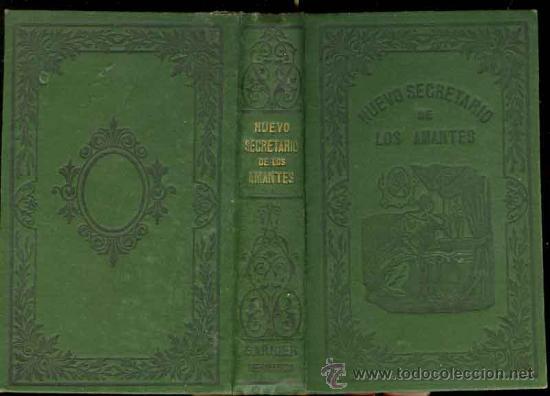 Libros antiguos: 1895: Nuevo Secretario de los amantes o arte de enamorar y de ser afortunado en amores - Foto 2 - 26910776