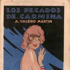 Libros antiguos: LOS PECADOS DE CARMINA [VALERO MARTÍN, A.]. Lote 27219085