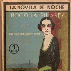 Libros antiguos: ROCIO, LA PILARES [DOMÍNGUEZ RODIÑO, ENRIQUE]. Lote 27219288