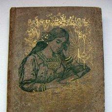 Libros antiguos: EL LIBRO DE LA MUJER EDUCACION SOCIAL Y FAMILIAR,HIGIENE Y ECONOMIA DOMESTICA 1899. Lote 29447848