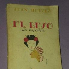 Libros antiguos: EL BESO. BESOS DE ORIENTE.. Lote 31029407