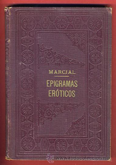 LIBRO EPIGRAMAS EROTICOS, MARCIAL , DE PROMETEO - ORIGINAL (Libros antiguos (hasta 1936), raros y curiosos - Literatura - Narrativa - Erótica)