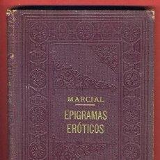 Libros antiguos: LIBRO EPIGRAMAS EROTICOS, MARCIAL , DE PROMETEO - ORIGINAL. Lote 31564910