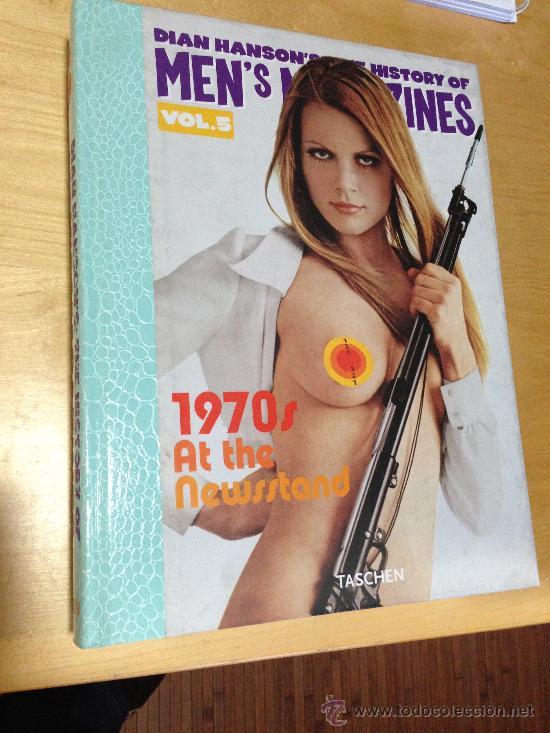 HISTORY OF MEN'S MAGAZINES: 1970S AT THE NEWSSTAND (DIAN HANSON'S: THE HISTORY OF MEN'S MAGAZINES, V (Libros antiguos (hasta 1936), raros y curiosos - Literatura - Narrativa - Erótica)