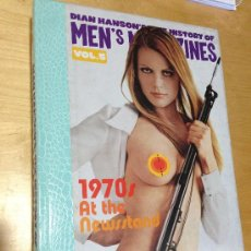 Libros antiguos: HISTORY OF MEN'S MAGAZINES: 1970S AT THE NEWSSTAND (DIAN HANSON'S: THE HISTORY OF MEN'S MAGAZINES, V. Lote 36517854