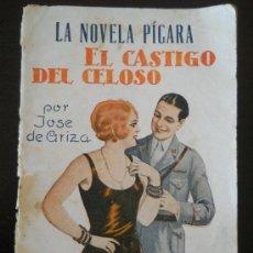 Libros antiguos: NOVELA CORTA -LA NOVELA PICARA - GENERO ERÓTICO - EL CASTIGO DEL CELOSO - AÑOS 30. Lote 37951465