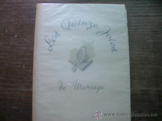 Libros antiguos: edición limitadad nº 14 Les Quinze Joyes de Mariage Éd. Paul Dupont;cun una suite de grabados - Foto 9 - 38151919