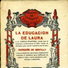 Libros antiguos: MARQUÉS DE SENTILLY : LA EDUCACIÓN DE LAURA (CURIOSOS Y EXQUISITOS, 1934). Lote 39631509