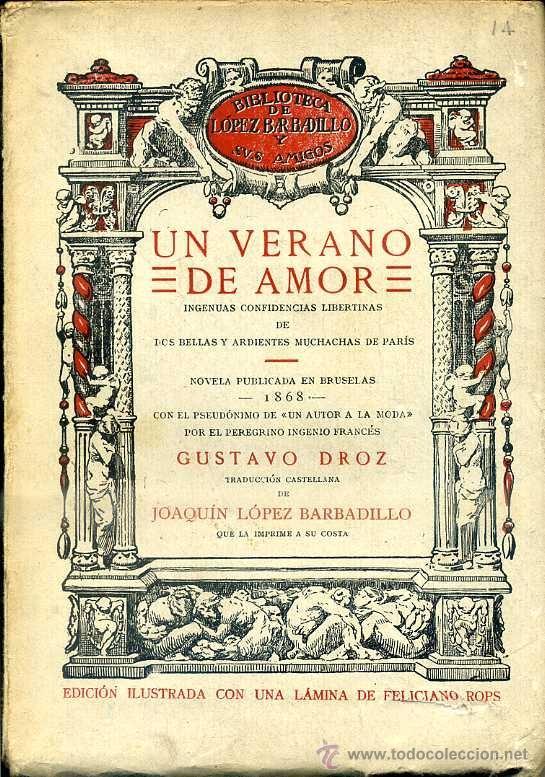 GUSTAVO DROZ : UN VERANO DE AMOR (LÓPEZ BARBADILLO, 1922) (Libros antiguos (hasta 1936), raros y curiosos - Literatura - Narrativa - Erótica)