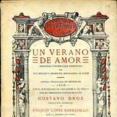 Libros antiguos: GUSTAVO DROZ : UN VERANO DE AMOR (LÓPEZ BARBADILLO, 1922). Lote 39631584
