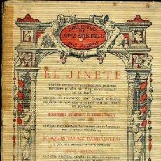 Libros antiguos: EL JINETE (LÓPEZ BARBADILLO, C. 1920). Lote 39631643