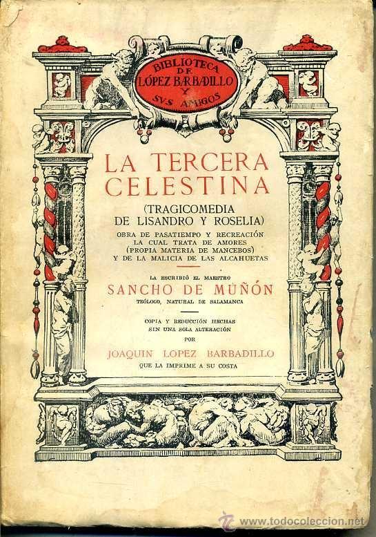 SANCHO DE MUÑÓN : LA TERCERA CELESTINA (LÓPEZ BARBADILLO, 1933) (Libros antiguos (hasta 1936), raros y curiosos - Literatura - Narrativa - Erótica)
