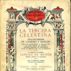 Libros antiguos: SANCHO DE MUÑÓN : LA TERCERA CELESTINA (LÓPEZ BARBADILLO, 1933). Lote 39631691