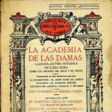 Libros antiguos: LA ACADEMIA DE LAS DAMAS PRIMERA PARTE (LÓPEZ BARBADILLO, 1922). Lote 39631863