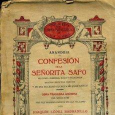 Libros antiguos: ANANDRIA : CONFESIÓN DE LA SEÑORITA SAFO (LÓPEZ BARBADILLO, 1916). Lote 39631904