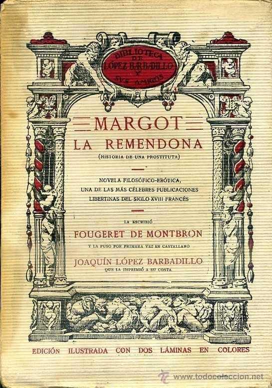 MONTBRON : MARGOT LA REMENDONA (LÓPEZ BARBADILLO, 1923) (Libros antiguos (hasta 1936), raros y curiosos - Literatura - Narrativa - Erótica)