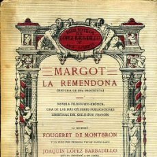 Libros antiguos: MONTBRON : MARGOT LA REMENDONA (LÓPEZ BARBADILLO, 1923). Lote 39631961